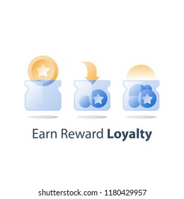 Earn points, loyalty program, collect bonus tokens, cash back, perks concept, empty and full glass jar, saving steps, vector icon, flat illustration