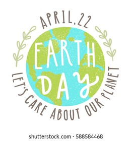 Earth day. 22 of April. Vector hand drawn illustration poster.