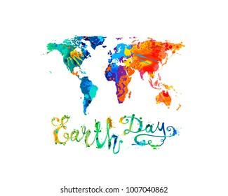 EARTH DAY. April 22. Splash paint. Hand written