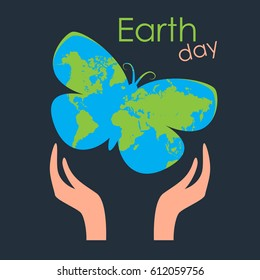 Earth Day Card. Happy Earth Day. 22 of April. Hands holding butterfly. World Environment Day background. Butterfly in human hands, Earth Day concept. Vector illustration