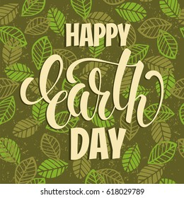 Earth Day concept with hand draw lettering. Vector illustration.