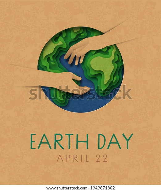 Earth Day greeting card illustration of two people hands helping together with paper cut green planet map. Nature help teamwork concept for april 22 international holiday event.