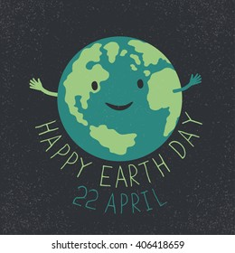 """Earth Day Illustration. Earth smiling and reveals a hug. """"Happy Earth Day. 22 April"""" text. Grunge layers easily edited."""