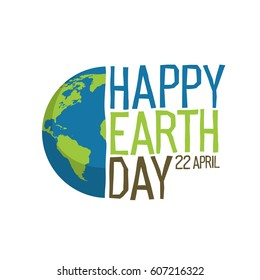 "Earth day logo design. ""Happy Earth Day, 22 April"". World map background vector illustration."