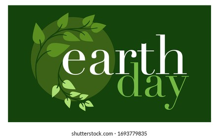 Earth day typography design with abstract leaves, paper cut shapes and ecology icons. Vector illustration. Green color environment elements on green background