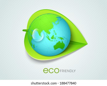 Earth globe in the lap of green leaf and text eco friendly, go green concept for world environment day.