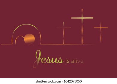 Easter background. Three crosses and empty tomb with text : Jesus is alive.