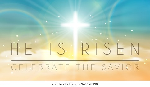 Easter banner with text 'He is risen', shining Caross and heaven with white clouds. Vector illustration background.