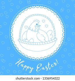 Easter card, happy Easter sticker. The hen incubates the eggs in a basket. Vector