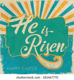 Easter card. He is Risen text.