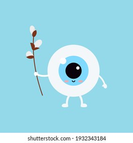 Easter cute eye ball with willow in hand icon. Ophthalmology easter eyeball character with pussy-willow branch. Flat design cartoon style vector vision clip art illustration.