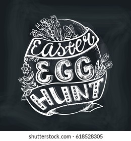 Easter egg hunting.Vector handwriting llettering with Flower ,ribbons.Calligraphy card,background.Spring vintage decoration.Chalkboard