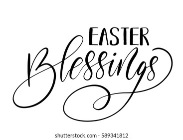 Easter holiday celebration. Easter Blessings handwriting lettering design for banner, poster, photo overlay, apparel design. Vector illustration isolated on white background.