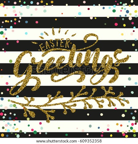 Easter holiday celebration card easter greetings stock vector easter holiday celebration card easter greetings hand lettering design with gold glitter texture for banner m4hsunfo
