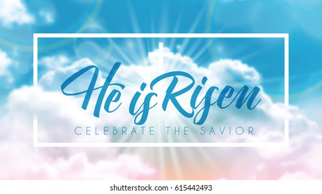 Easter Typographical Banner, He is Risen, Summer Cloud, Sky Background