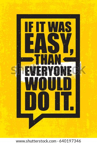Easy Than Everyone Would Do It Stock Vector Royalty Free 640197346
