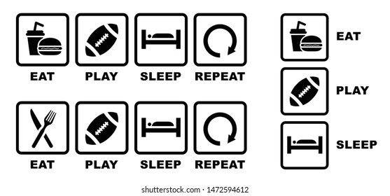 Eat American football Sleep Repeat Eat play sleep repeat Eat sleep play Eat game sleep repeat Vector fun funny symbol icon icons sign signs sport sports Ball Rugby Game Super Bowl stadium sky NFL NFC