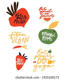 Eat beets not meets. Powered by plants. Fruit Illustration. Vegan quotes