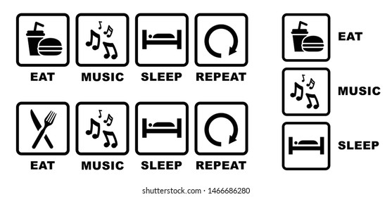 Eat music sleep repeat Eat play sleep repeat Eat sleep play Vector fun funny symbol icon icons sign signs happy Song contest musical notes note sing singer party sound bar karaoke waves wave pattern