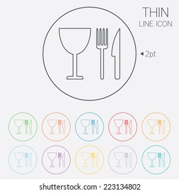 Eat sign icon. Cutlery symbol. Knife, fork and wineglass. Thin line circle web icons with outline. Vector