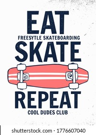 Eat, skate, repeat slogan with skateboard illustration,  for t-shirt print and other uses.