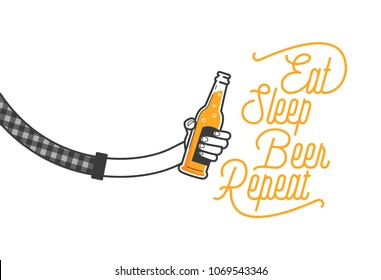 Eat sleep beer repeat calligraphy design and a hand holding a glass of beer in plaid shirt vector illustration. Cheers mate. Pub or restaurant decoration design. Cold beverage for drunk people