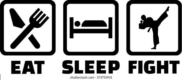 Eat sleep fight karate signs