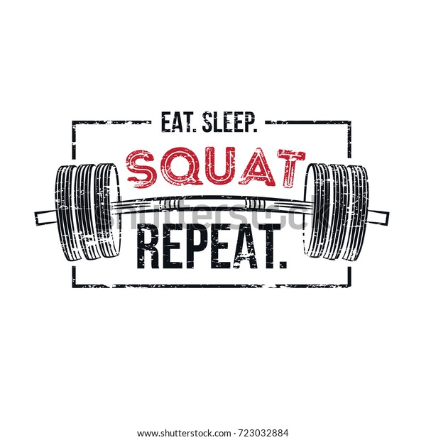 Eat Sleep Squat Repeat Gym Motivational Stock Vector