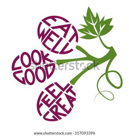 Eat Well Look Good Feel Great Stock Vector Royalty Free 317093396