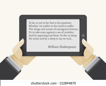 "E-book reader in human hands with ""To be or not to be"" phrase from William Shakespeare's play Hamlet on the screen. Idea - New technologies for education."