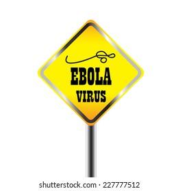 Ebora virus warning sign on white background. Isolated vector