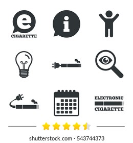 E-Cigarette with plug icons. Electronic smoking symbols. Speech bubble sign. Information, light bulb and calendar icons. Investigate magnifier. Vector