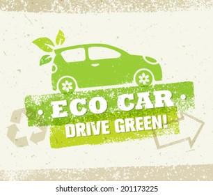 Eco Car Drive Green Vector Natural Friendly Concept
