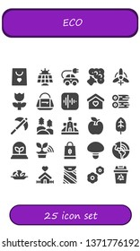 eco icon set. 25 filled eco icons.  Simple modern icons about  - Shopping bag, Solar panel, Electric car, Broccoli, Wind, Flower, Bag, Apple, Home, Woods, Pick, Forest, Windmill
