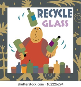 Ecoclips - environmental awareness - reduce, reuse, recycle - Recycle glass