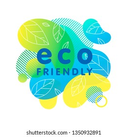 Eco-friendly concept with bright liquid shapes,tiny leaves and geometric elements.Fluid composition perfect for Earth Day,zero waste prints,logos,flyers,banners design and more.Eco friendly lifestyle.