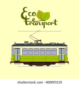Eco-Friendly transport lettering with green power tram.