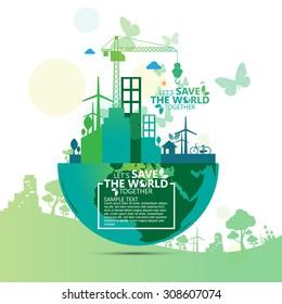 Ecology concept. save world vector illustration.