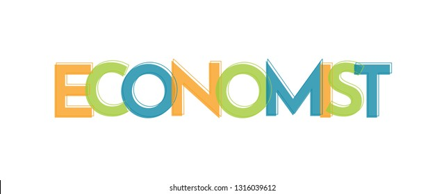 "Economist word concept. ""Economist"" . Use for cover, banner, blog."