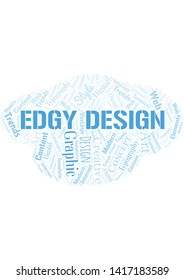 Edgy Design word cloud. Wordcloud made with text only.