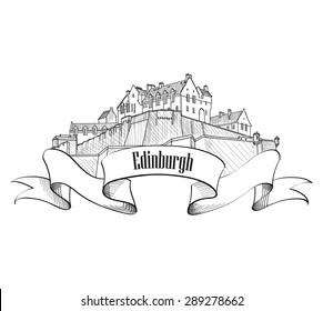 Edinburgh Castle in Scotland isolated. Vintage engraving sketch travel United Kingdom. UK label. Old engraved vector illustration of Edinburgh Castle.