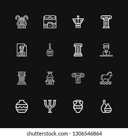 Editable 16 greek icons for web and mobile. Set of greek included icons line Vase, Amphora, Psi, Trojan, Column, Statue, Roman helmet, Caduceus, Pedestal, Lyre on black background