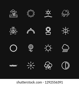 Editable 16 sunny icons for web and mobile. Set of sunny included icons line Brightness, Storm, Verizon, Rain, Sun, Sunflower, Noon, Cold fusion, Sunrise on black background