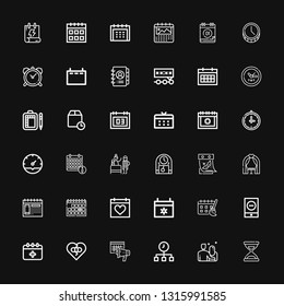 Editable 36 date icons for web and mobile. Set of date included icons line Time, Date, Calendar, Broken heart, Schedule, Event, Wedding arch, Clock, Birth on black background