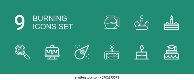 Editable 9 burning icons for web and mobile. Set of burning included icons line Cake, Asteroid, Disaster, Coffee maker on green background