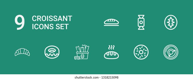 Editable 9 croissant icons for web and mobile. Set of croissant included icons line Breakfast, Doughnut, Bread, Snack, Donut, Croissant, Sourdough, Candy on green background