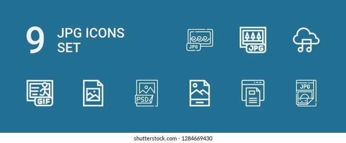 Editable 9 jpg icons for web and mobile. Set of jpg included icons line Jpg, Text file, Psd file, Jpeg, Gif, Music file on blue background
