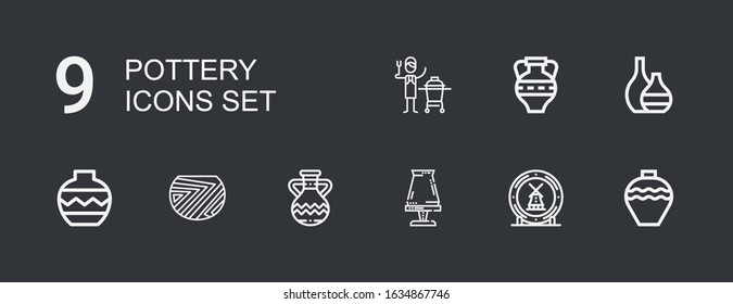 Editable 9 pottery icons for web and mobile. Set of pottery included icons line Pottery, Ceramic, Jug, Vase, Amphora on dark background