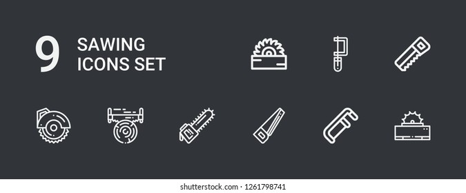 Editable 9 sawing icons for web and mobile. Set of sawing included icons line Saw, Circular saw on dark background