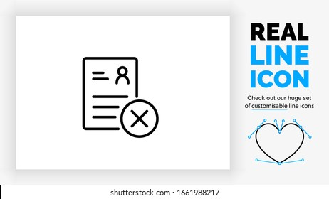 editable real line icon of a resume used for a  job interview in your career on a paper with a person stick man and text lines with a deny cross checkbox in a black rounded lines vector style